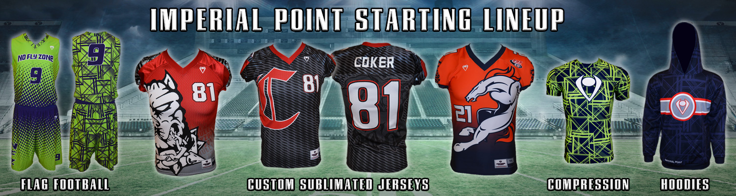 Imperial Point Starting Lineup Flag Football Custom Sublimated Football Jerseys Compression Hoodies